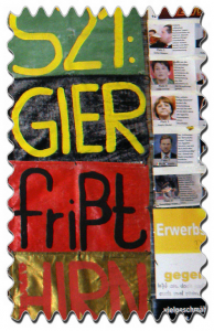 S21: Gier frißt Hirn (Greed eats Brain)